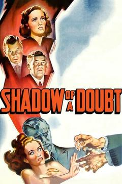 Best Thriller Movies of 1943 : Shadow of a Doubt