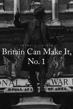 Best Documentary Movies of 1946 : Britain Can Make It, No. 1