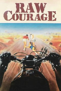 Best Adventure Movies of 1984 : Raw Courage