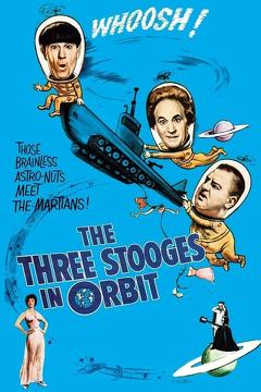 Best Science Fiction Movies of 1962 : The Three Stooges in Orbit