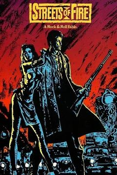 Best Action Movies of 1984 : Streets of Fire