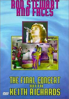 Best Music Movies of 1977 : Rod Stewart & Faces : The Final Concert