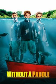Best Adventure Movies of 2004 : Without a Paddle
