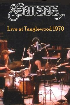 Best Music Movies of 1970 : Santana - Live At Tanglewood 1970