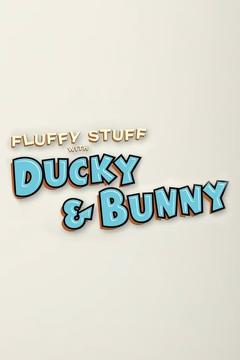 Best Family Movies of This Year: Fluffy Stuff with Ducky & Bunny: Love