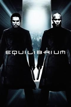 Best Thriller Movies of 2002 : Equilibrium