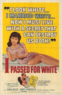 Best Drama Movies of 1960 : I Passed for White