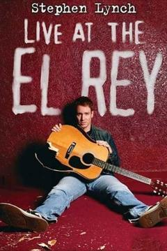 Best Music Movies of 2004 : Stephen Lynch: Live at the El Rey