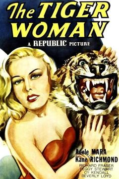 Best Thriller Movies of 1945 : The Tiger Woman