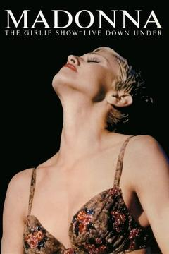 Best Music Movies of 1993 : Madonna: The Girlie Show - Live Down Under