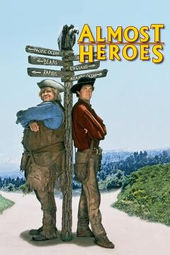 Best Western Movies of 1998 : Almost Heroes