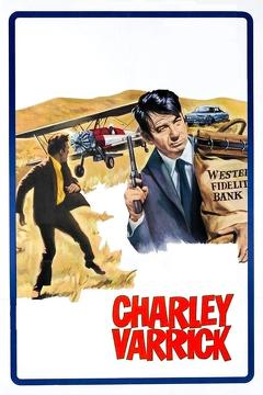Best Thriller Movies of 1973 : Charley Varrick