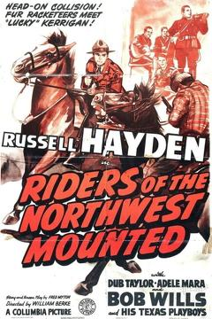 Best Action Movies of 1943 : Riders of the Northwest Mounted