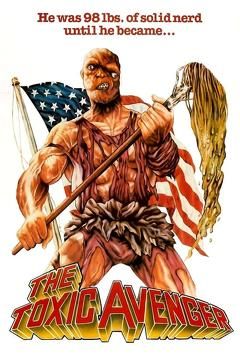 Best Horror Movies of 1984 : The Toxic Avenger
