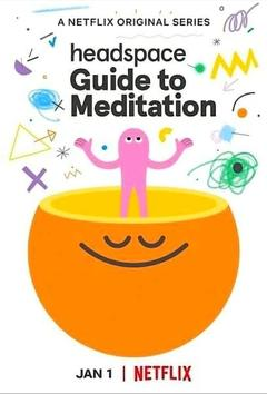 Best Documentary Movies of This Year: Headspace: Guide to Meditation
