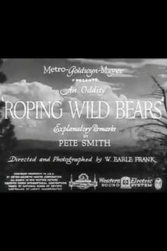 Best Documentary Movies of 1934 : Roping Wild Bears