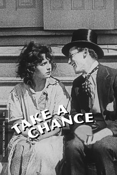Best Romance Movies of 1918 : Take a Chance