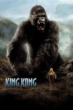 Best Adventure Movies of 2005 : King Kong