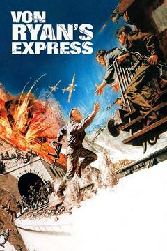 Best Thriller Movies of 1965 : Von Ryan's Express