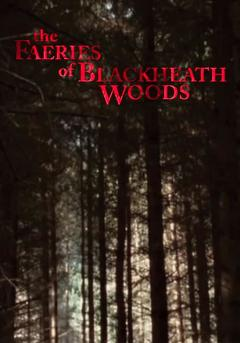 Best Horror Movies of 2006 : The Faeries of Blackheath Woods