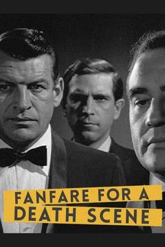 Best Tv Movie Movies of 1964 : Fanfare for a Death Scene