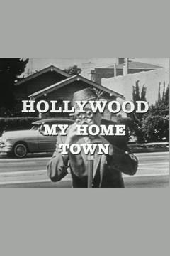 Best Documentary Movies of 1965 : Hollywood My Home Town