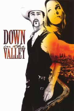 Best Western Movies of 2005 : Down in the Valley
