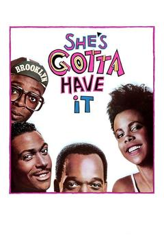 Best Romance Movies of 1986 : She's Gotta Have It
