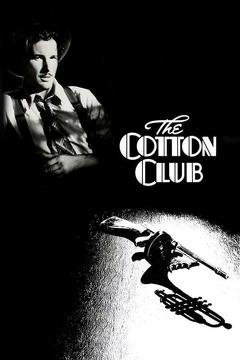 Best Crime Movies of 1984 : The Cotton Club