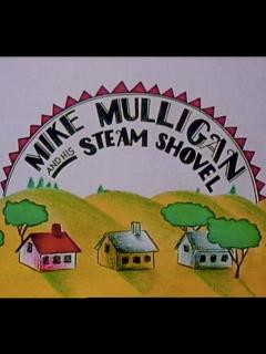 Best Family Movies of 1990 : Mike Mulligan and His Steam Shovel