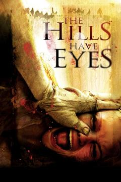 Best Horror Movies of 2006 : The Hills Have Eyes