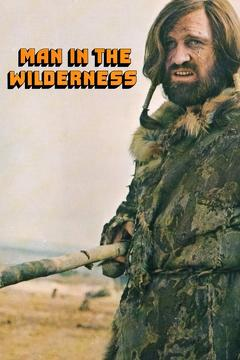 Best Adventure Movies of 1971 : Man in the Wilderness