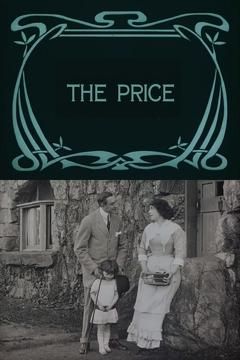Best Movies of 1911 : The Price