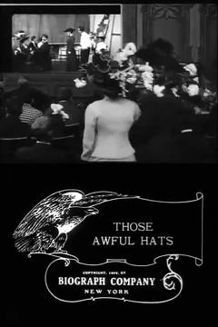 Best Comedy Movies of 1909 : Those Awful Hats