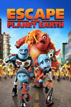 Best Animation Movies of 2013 : Escape from Planet Earth