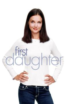 Best Family Movies of 2004 : First Daughter