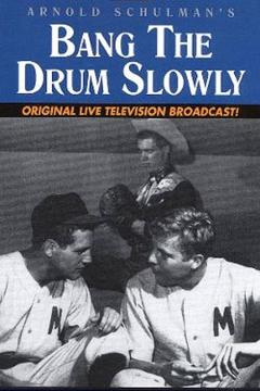 Best Tv Movie Movies of 1956 : Bang the Drum Slowly