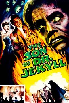 Best Horror Movies of 1951 : The Son of Dr. Jekyll