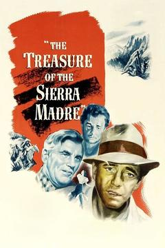 Best Adventure Movies of 1948 : The Treasure of the Sierra Madre