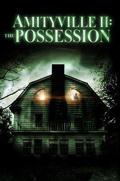 Best Horror Movies of 1982 : Amityville II: The Possession