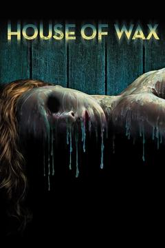 Best Horror Movies of 2005 : House of Wax