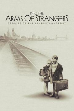 Best Documentary Movies of 2000 : Into the Arms of Strangers: Stories of the Kindertransport