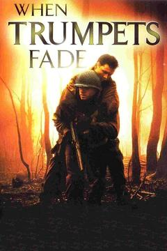Best War Movies of 1998 : When Trumpets Fade