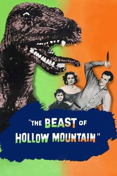 Best Horror Movies of 1956 : The Beast of Hollow Mountain
