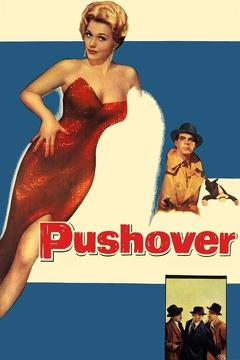 Best Thriller Movies of 1954 : Pushover