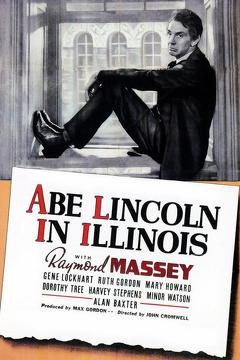 Best History Movies of 1940 : Abe Lincoln in Illinois