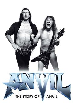 Best Music Movies of 2008 : Anvil! The Story of Anvil