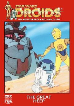 Best Animation Movies of 1986 : Star Wars: Droids - The Great Heep