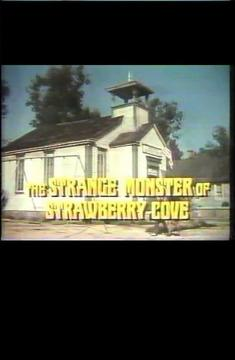 Best Family Movies of 1971 : The Strange Monster of Strawberry Cove