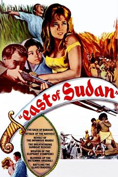 Best Adventure Movies of 1964 : East of Sudan